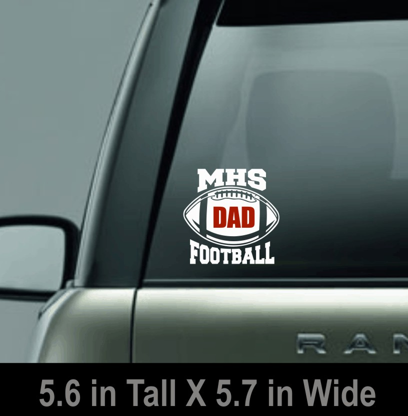MHS Football Dad Window Decal
