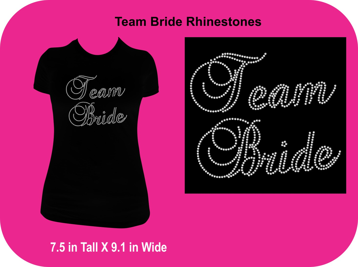 Team Bride in Rhinestones