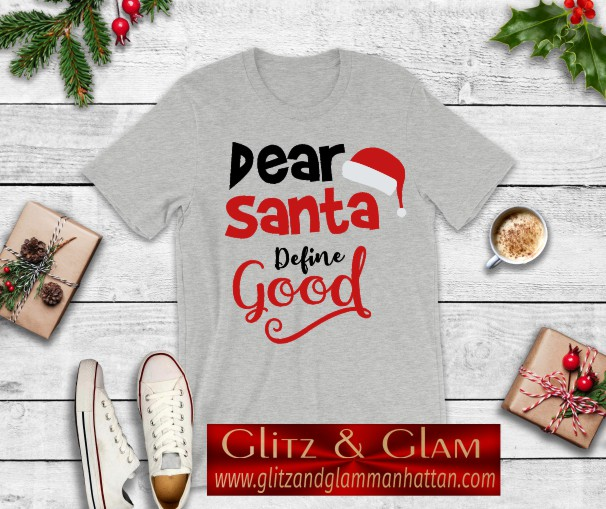 2019 Dear Santa Define Good Print