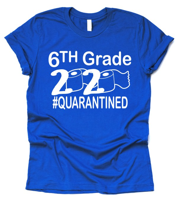 Rock Creek 6th Grade 2020 Quarantined T-Shirt Adult Size