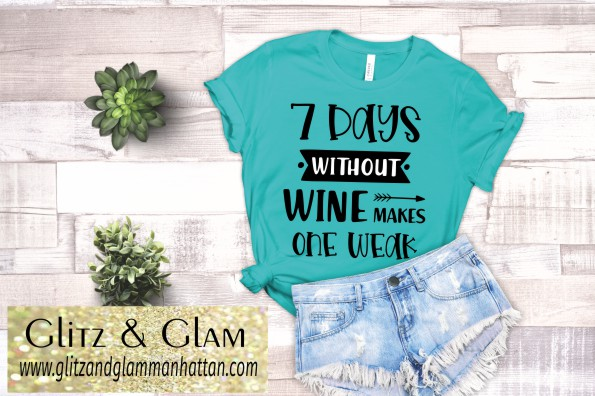 7 Days without Wine Makes one Weak