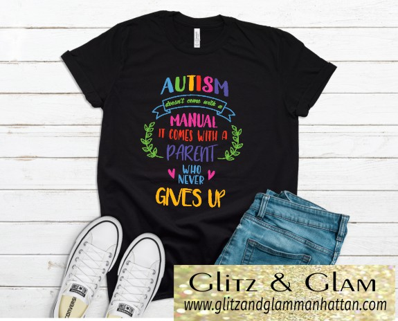 Autism Awareness Comes with a Parent Who Never Gives Up T-Shirt
