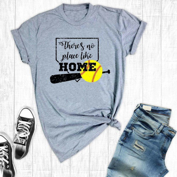 There's No Place Like Home 6 Softball Tee